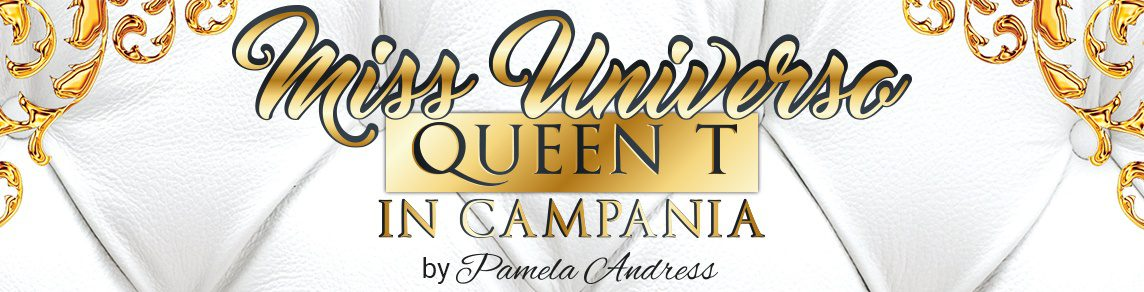 Miss Universo Queen T in Campania